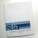 """""""Gerardo Olivares James. Arquitecto"""" Editado por el Colegio de Arquitectos de Córdoba"""